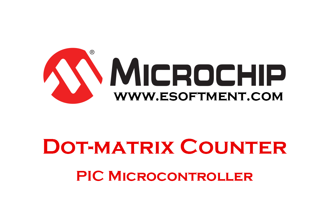 Dot matrix Counter Using PIC Microcontroller