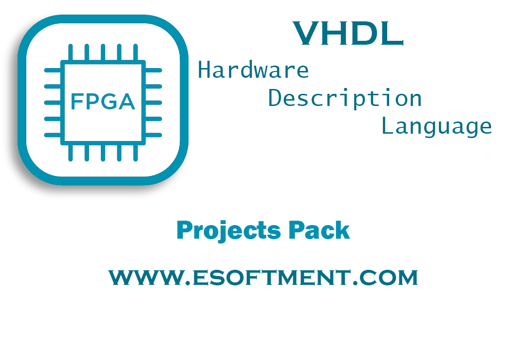 VHDL Projects Pack | Ready to Use Projects